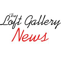 Loft Gallery News
